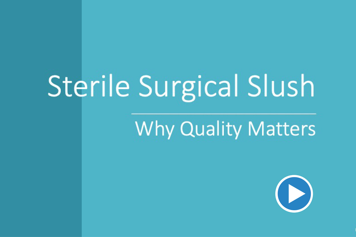 Sterile Surgical Slush CE video